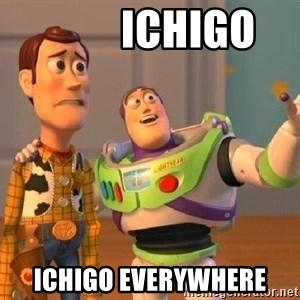 Consequences Toy Story -          Ichigo Ichigo EVERYWHERE