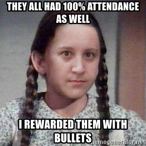 PTSD Prairie Girl - They all had 100% attendance as well i rewarded them with bullets
