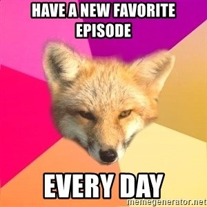 Fandom Fox - Have a new favorite episode every day