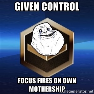 Forever Bronze - given control focus fires on own mothership