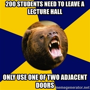 Berkeley Student Bear - 200 students need to leave a lecture hall only use one of two adjacent doors
