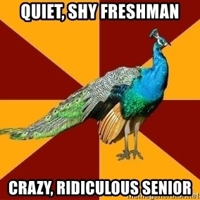 Thespian Peacock - quiet, shy freshman crazy, ridiculous senior
