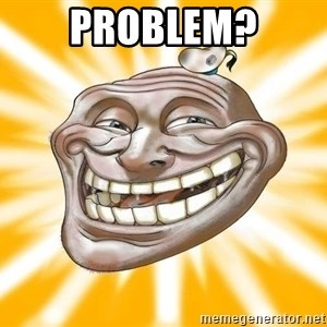 Mr.Trololo - PROBLEM?