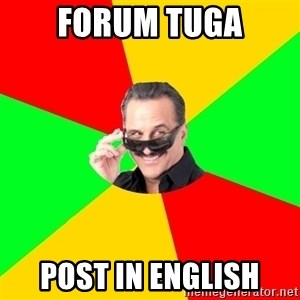 The Portuguese - forum tuga post in english