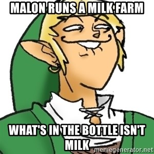 Perverted Link - malon runs a milk farm what's in the bottle isn't milk