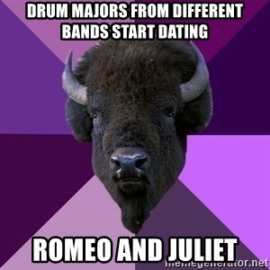 Fuck Yeah Band Buffalo - Drum majors from different bands start dating Romeo and juliet