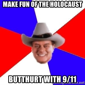 decadent american - make fun of the holocaust butthurt with 9/11