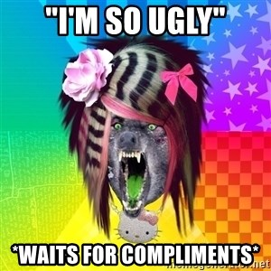 "Insanity Scene Wolf - ""I'M SO UGLY"" *WAITS FOR COMPLIMENTS*"