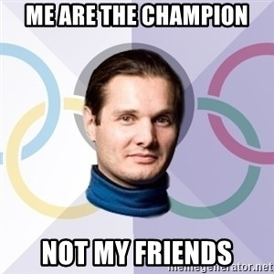 FedinSport - me are the champion not my friends