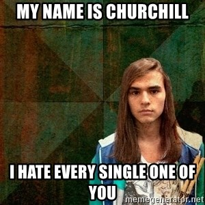 Progressive Drummer - My name is churchill I hate every single one of you