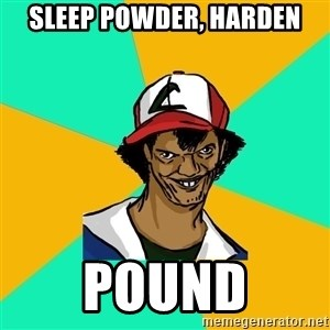 Ash Pedreiro - sleep powder, harden pound