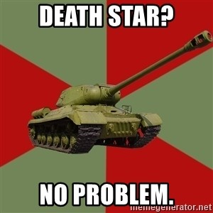 IS-2 Greatest Tank of WWII - Death star? NO problem.