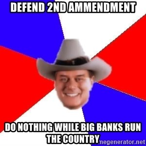 decadent american - defend 2nd ammendment do nothing while big banks run the country