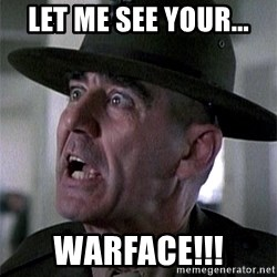 SGTHARTMAN - let me see your... warface!!!
