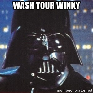 Darth Vader - wash your winky
