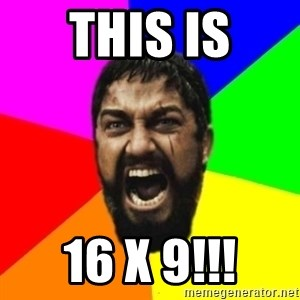sparta - THIS IS 16 x 9!!!