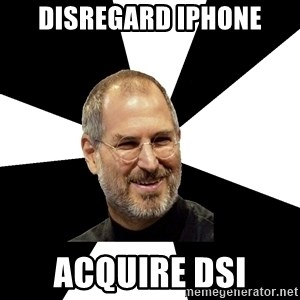 Steve Jobs Says - disregard iphone acquire dsi