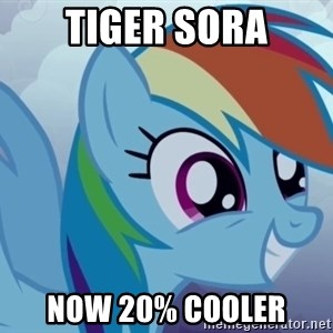 rainbow dash excited - Tiger sora now 20% cooler