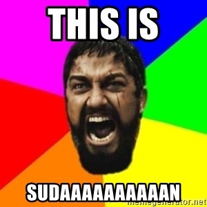 sparta - THIS IS SUDAAAAAAAAAAN