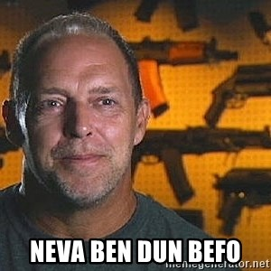 Will Sons of Guns - NEVA BEN DUN Befo