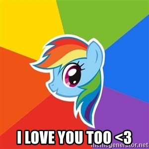 Rainbow Dash - I love you too <3