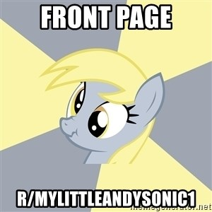 Badvice Derpy - front page r/mylittleandysonic1
