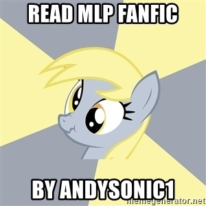 Badvice Derpy - read mlp fanfic by andysonic1