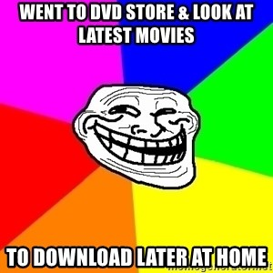 Trollface - WENT TO dvD STORE & look at LATEST MOVIEs to download later at home