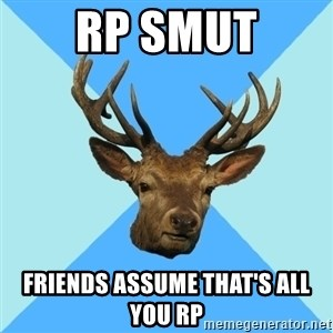 Smut Player Stag - rp smut friends assume that's all you rp
