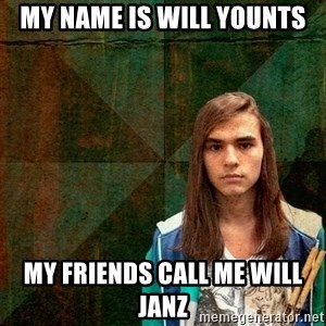 Progressive Drummer - My name is will younts my friends call me will janz