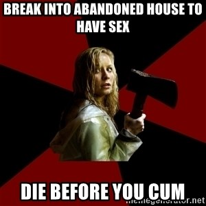 Survival Sally - Break into abandoned house to have sex Die before you cum