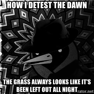 Omsk Crow Noir - How I detest the dawn The grass always looks like it's been left out all night