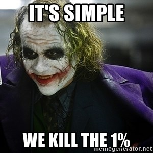 joker - It's Simple We Kill the 1%