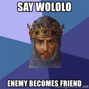 Age Of Empires - Say wololo enemy becomes friend