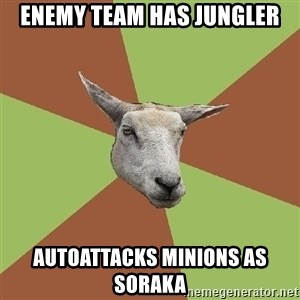 The Gamer Sheep - EnEMY TEAM HAS JUNGLER AUTOATTACKS MINIONS AS SORAKA