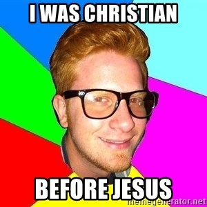 hipster sai - i was christian before jesus