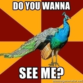 Thespian Peacock - Do you wanna  see me?