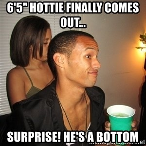 """Gay Boy Don't Care - 6'5"""" Hottie finally comes out... surprise! He's a bottom"""