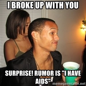 """Gay Boy Don't Care - I broke up with you surprise! rumor is """"i have aids"""""""