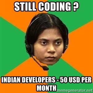 Stereotypical Indian Telemarketer - Still CODING ? INDIAN DEVELOPERS - 50 USD PER MONTH
