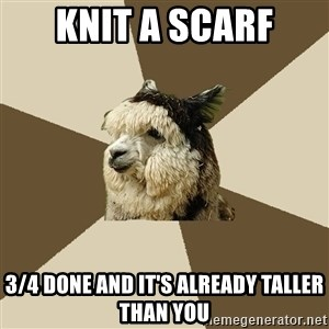 Fyeahknittingalpaca - knit a scarf 3/4 done and it's already taller than you