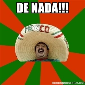 Successful Mexican - de nada!!!