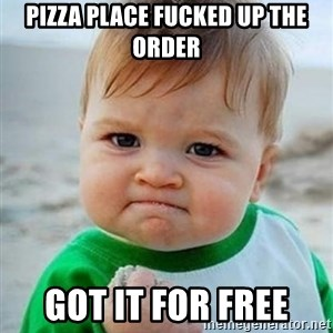 victory kid - Pizza place fucked up the order got it for free