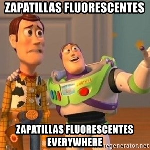 Consequences Toy Story - Zapatillas fluorescentes ZAPATILLAS FLUORESCENTES everywhere