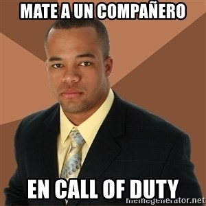Successful Black Man - Mate a un compañero en call of duty