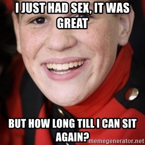 Happy Ginger - I just had sex, It was great But How long Till I can sit Again?