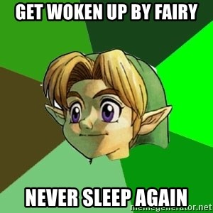 Link - Get woken up by fairy never sleep again