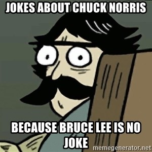 StareDad - jokes about chuck norris because bruce lee is no joke