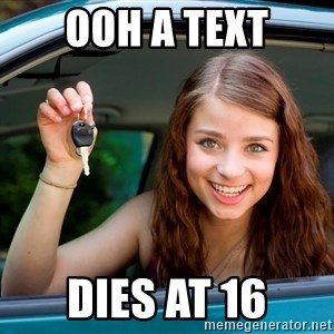 Teen Driver - ooh a text dies at 16
