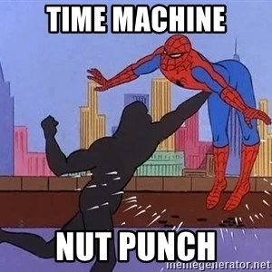 crotch punch spiderman - TIME MACHINE NUT PUNCH